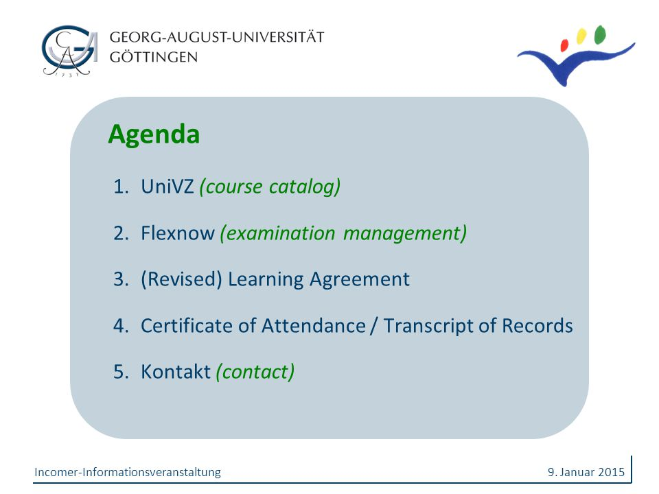 Agenda UniVZ (course catalog) Flexnow (examination management)