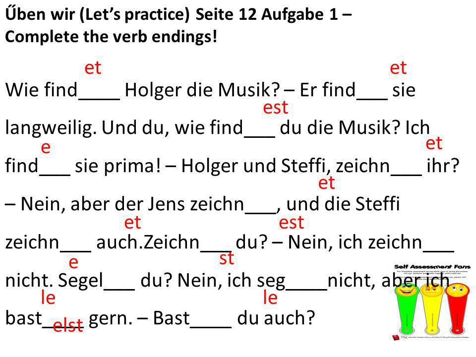 Űben wir (Let's practice) Seite 12 Aufgabe 1 –