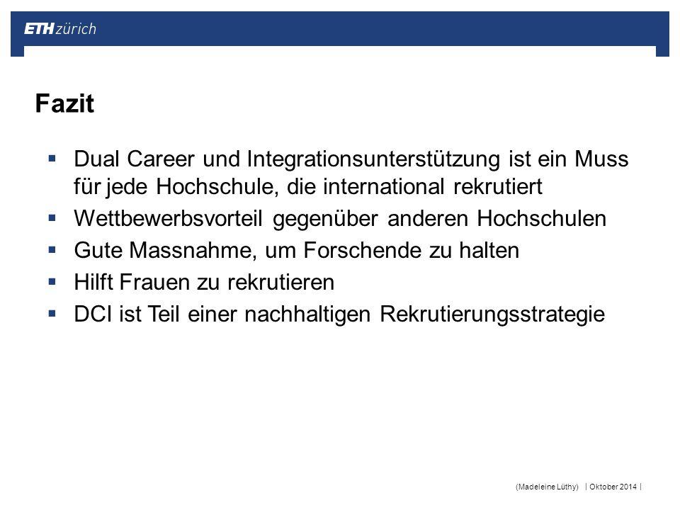 Fazit Dual Career und Integrationsunterstützung ist ein Muss für jede Hochschule, die international rekrutiert.