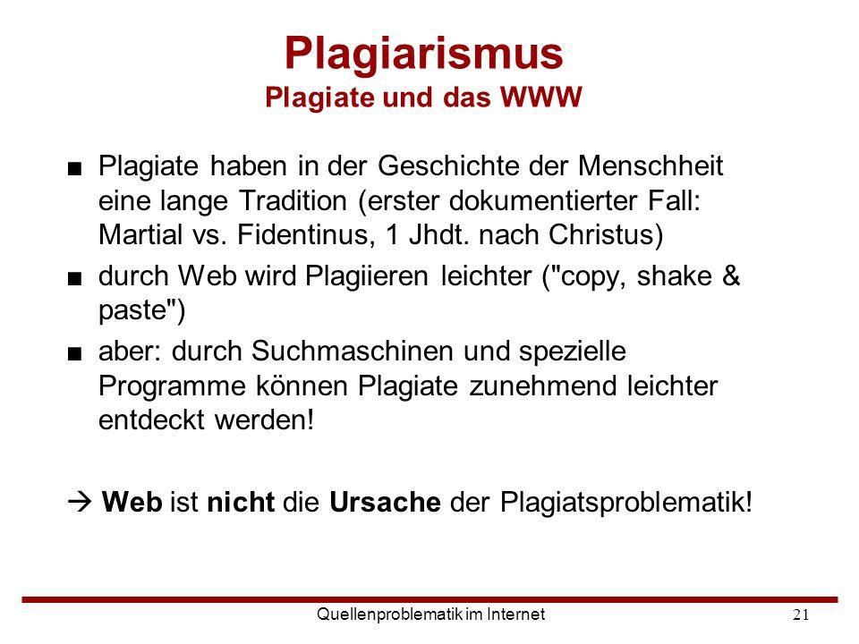 Plagiarismus Plagiate und das WWW