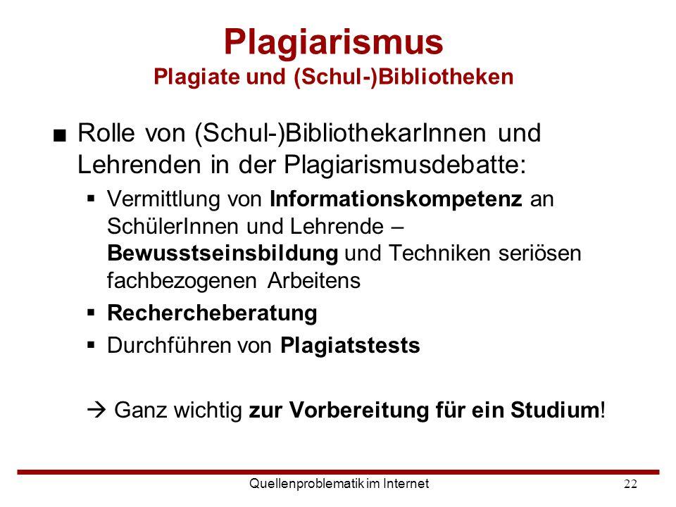 Plagiarismus Plagiate und (Schul-)Bibliotheken