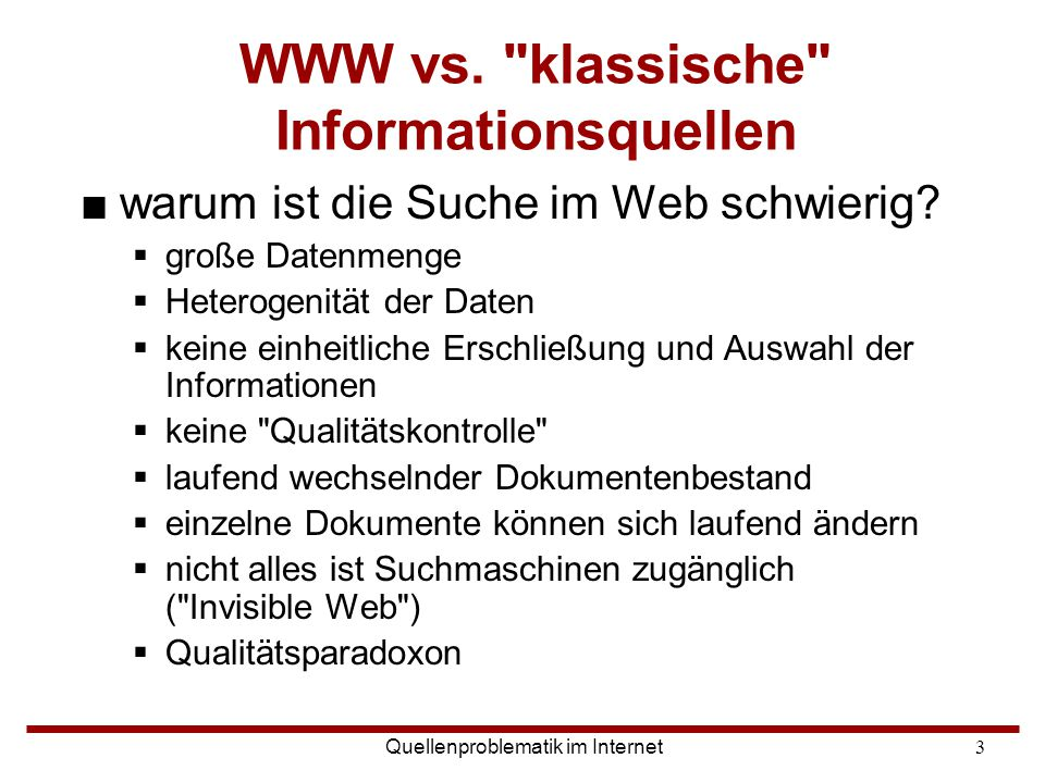 WWW vs. klassische Informationsquellen