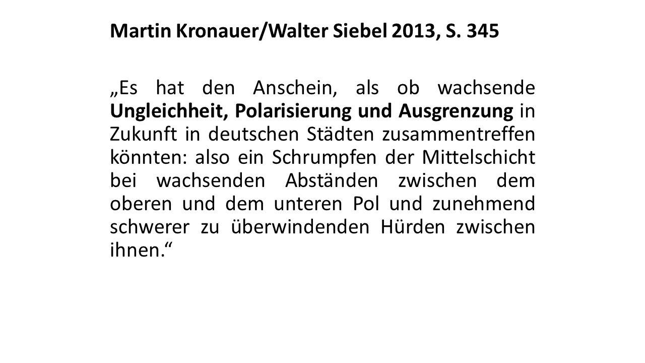 Martin Kronauer/Walter Siebel 2013, S. 345