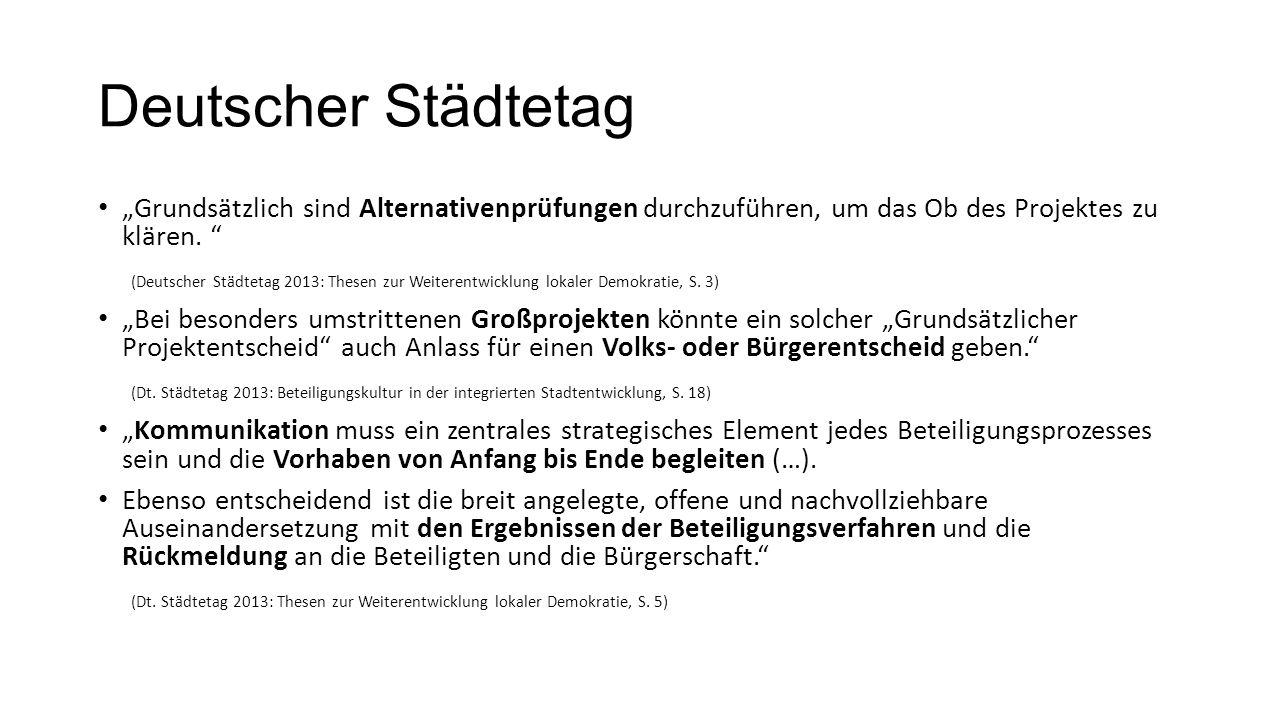 """Deutscher Städtetag """"Grundsätzlich sind Alternativenprüfungen durchzuführen, um das Ob des Projektes zu klären."""