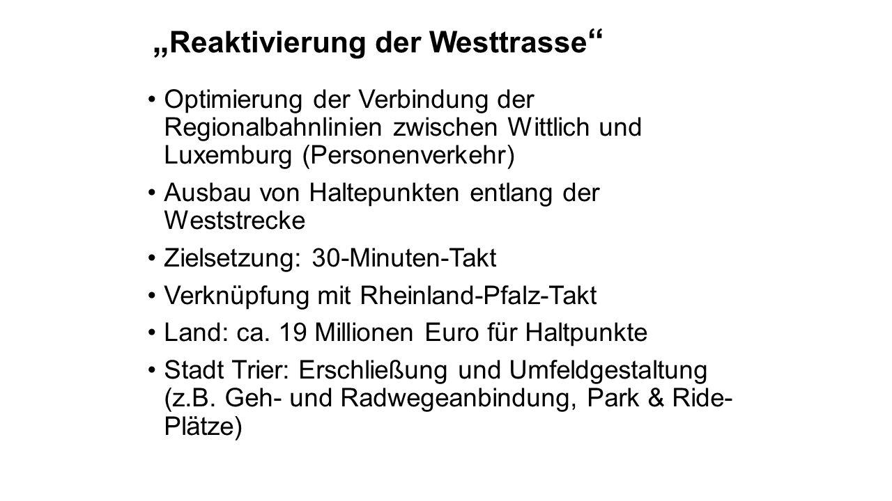 """""""Reaktivierung der Westtrasse"""