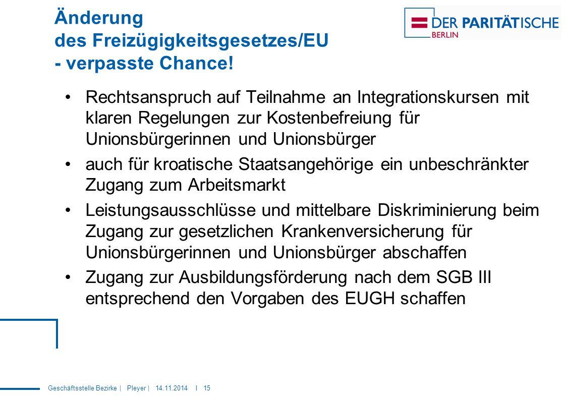 Änderung des Freizügigkeitsgesetzes/EU - verpasste Chance!