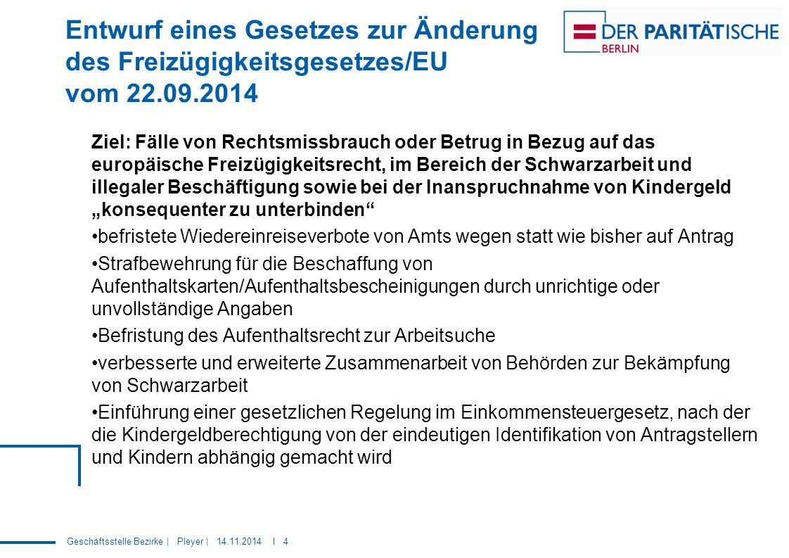 Entwurf eines Gesetzes zur Änderung des Freizügigkeitsgesetzes/EU vom 22.09.2014