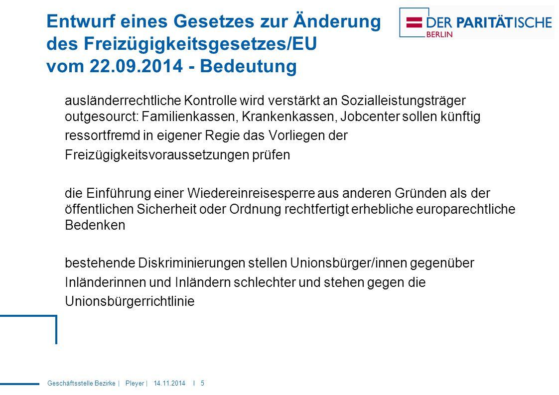 Entwurf eines Gesetzes zur Änderung des Freizügigkeitsgesetzes/EU vom 22.09.2014 - Bedeutung