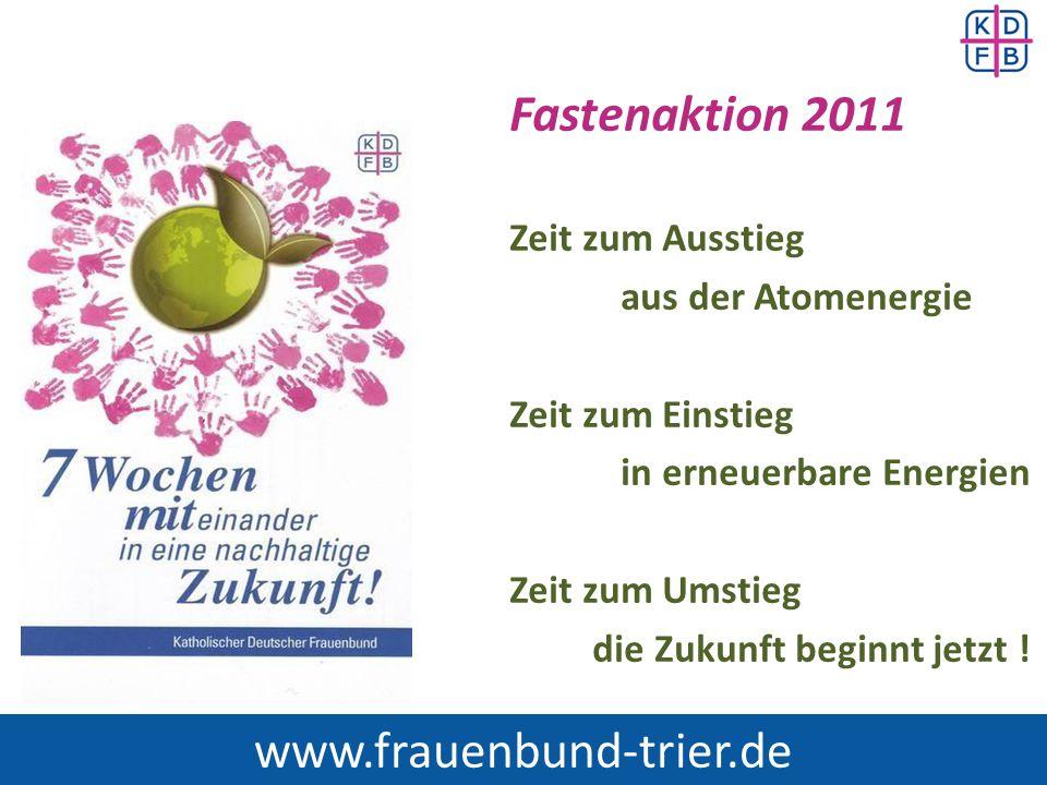Fastenaktion 2011 www.frauenbund-trier.de Zeit zum Ausstieg