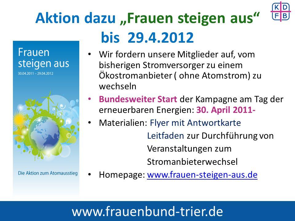 """Aktion dazu """"Frauen steigen aus bis 29.4.2012"""