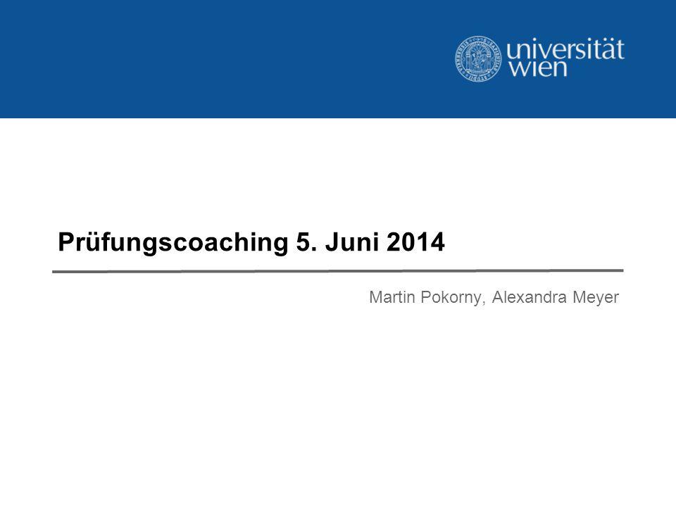 Prüfungscoaching 5. Juni 2014