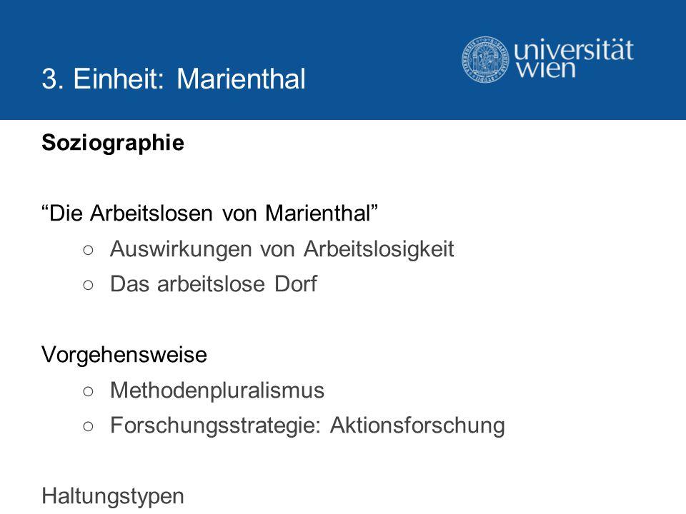 3. Einheit: Marienthal Soziographie Die Arbeitslosen von Marienthal