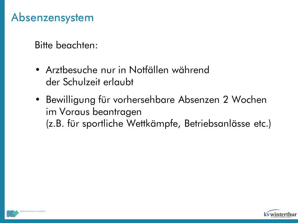 Absenzensystem Bitte beachten: