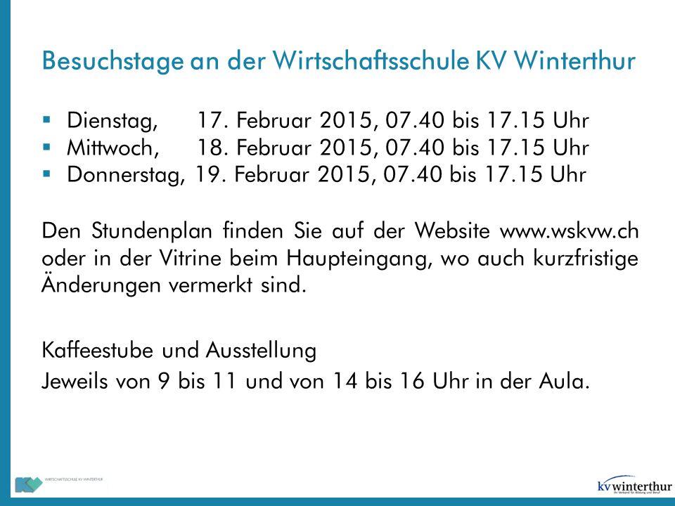 Besuchstage an der Wirtschaftsschule KV Winterthur