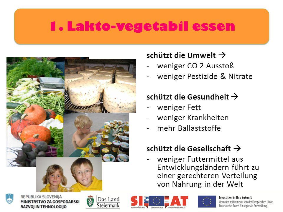 1. Lakto-vegetabil essen
