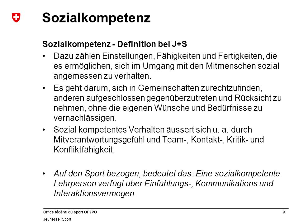 Sozialkompetenz Sozialkompetenz - Definition bei J+S
