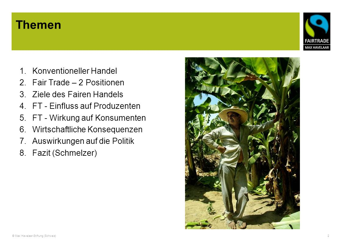 Themen Konventioneller Handel Fair Trade – 2 Positionen