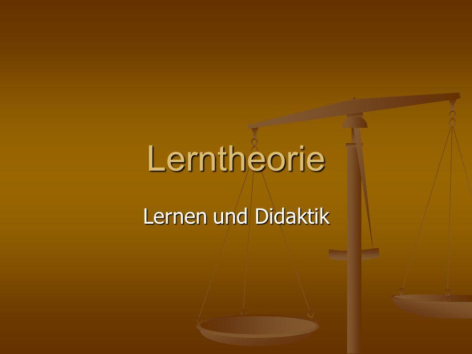 Lerntheorie Lernen und Didaktik