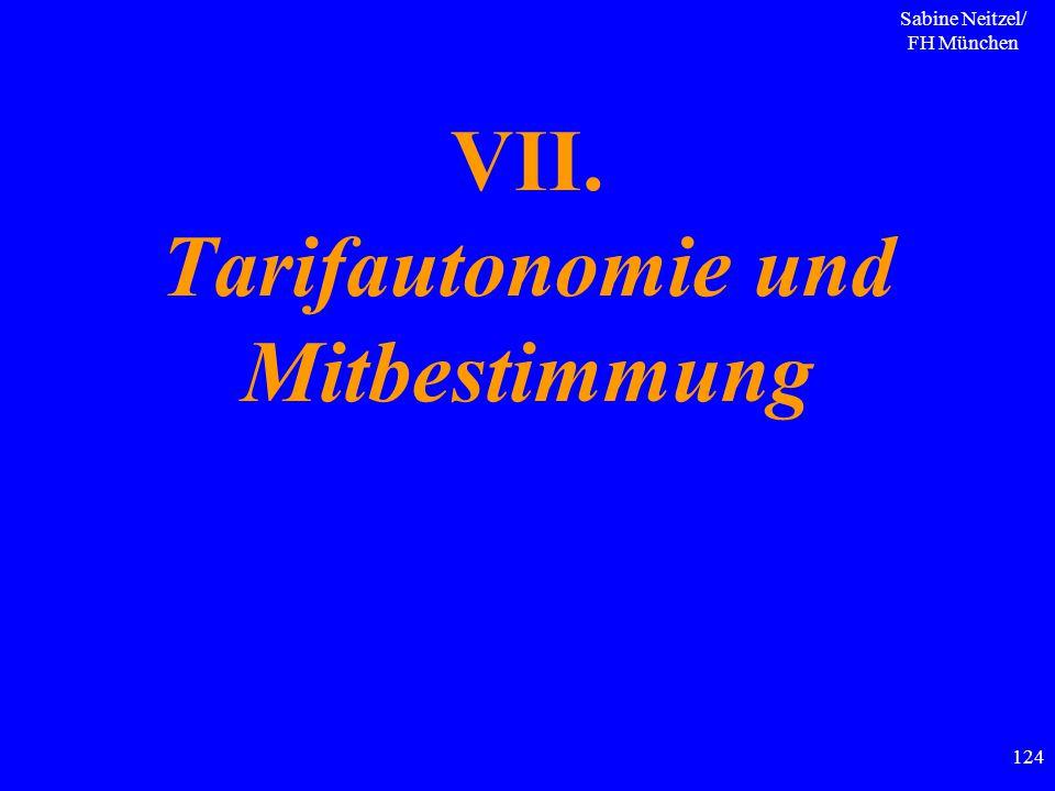 VII. Tarifautonomie und Mitbestimmung