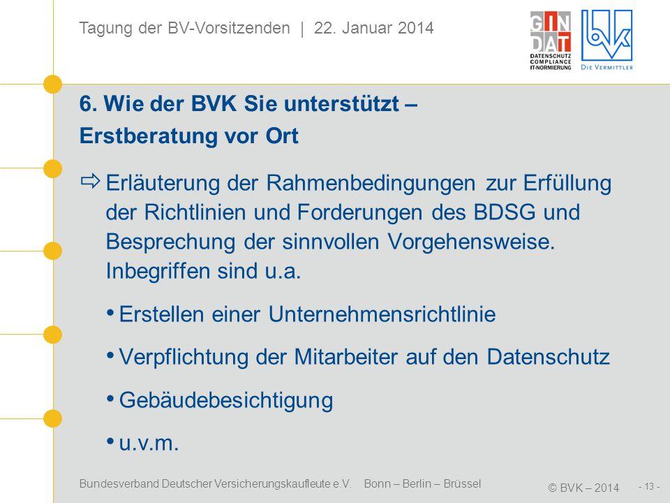6. Wie der BVK Sie unterstützt – Erstberatung vor Ort