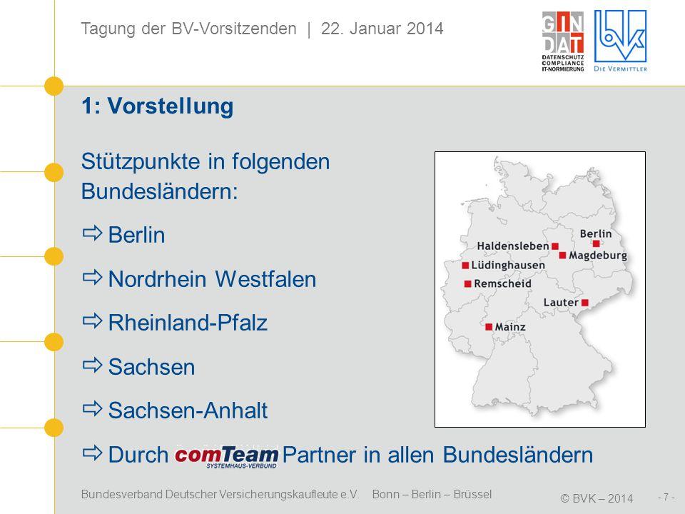1: Vorstellung Stützpunkte in folgenden Bundesländern: Berlin. Nordrhein Westfalen. Rheinland-Pfalz.