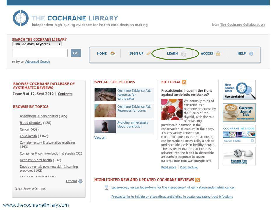 All our reviews are published online in The Cochrane Library and you may already have accessed Cochrane Reviews using the library