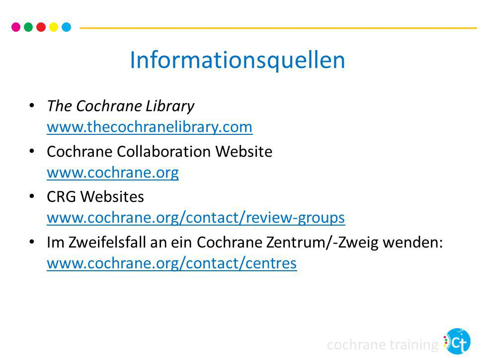 Informationsquellen The Cochrane Library www.thecochranelibrary.com