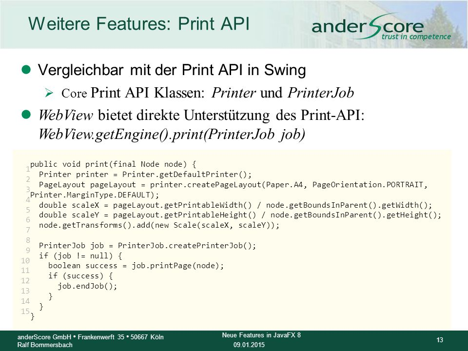 Weitere Features: Print API