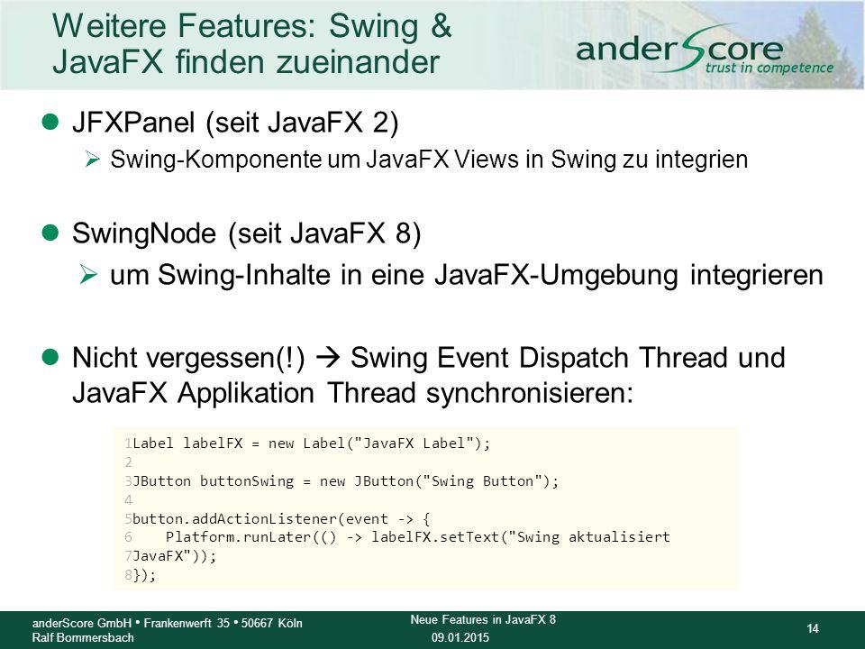 Weitere Features: Swing & JavaFX finden zueinander