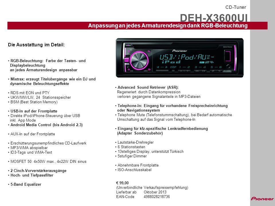 DEH-X3600UI Anpassung an jedes Armaturendesign dank RGB-Beleuchtung