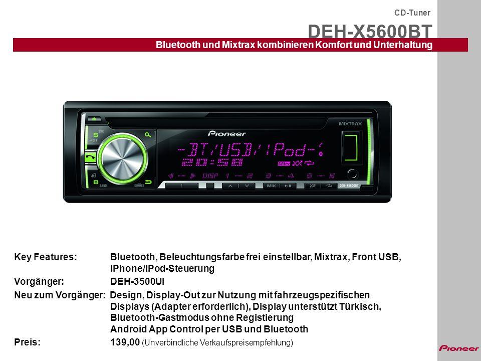 DEH-X5600BT Bluetooth und Mixtrax kombinieren Komfort und Unterhaltung