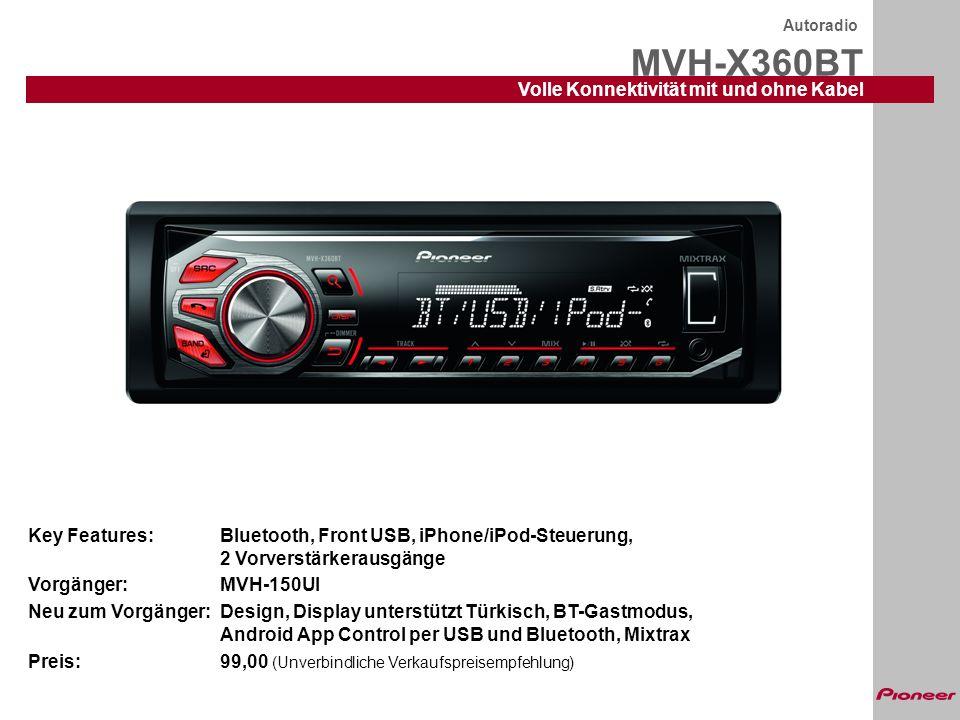 MVH-X360BT Volle Konnektivität mit und ohne Kabel