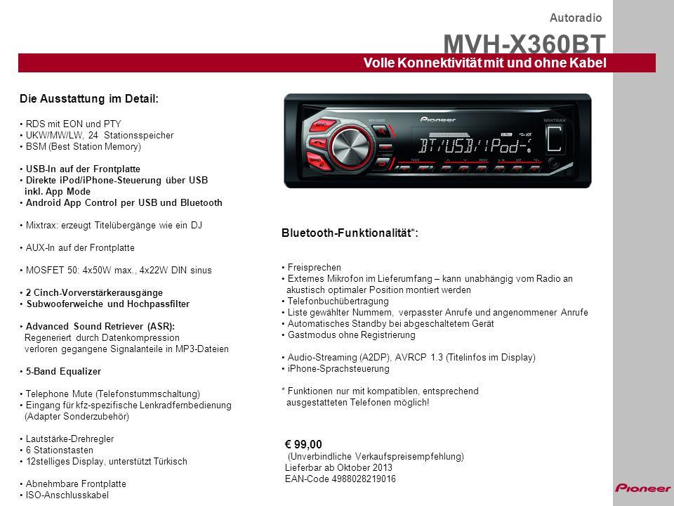 MVH-X360BT Volle Konnektivität mit und ohne Kabel Autoradio