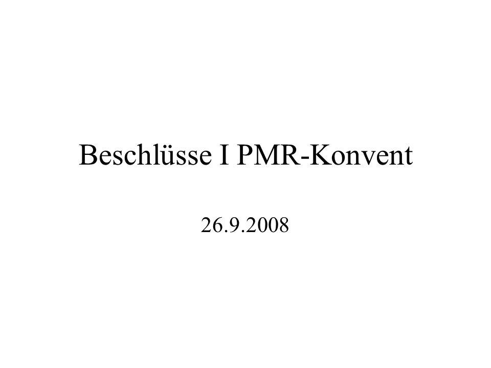 Beschlüsse I PMR-Konvent