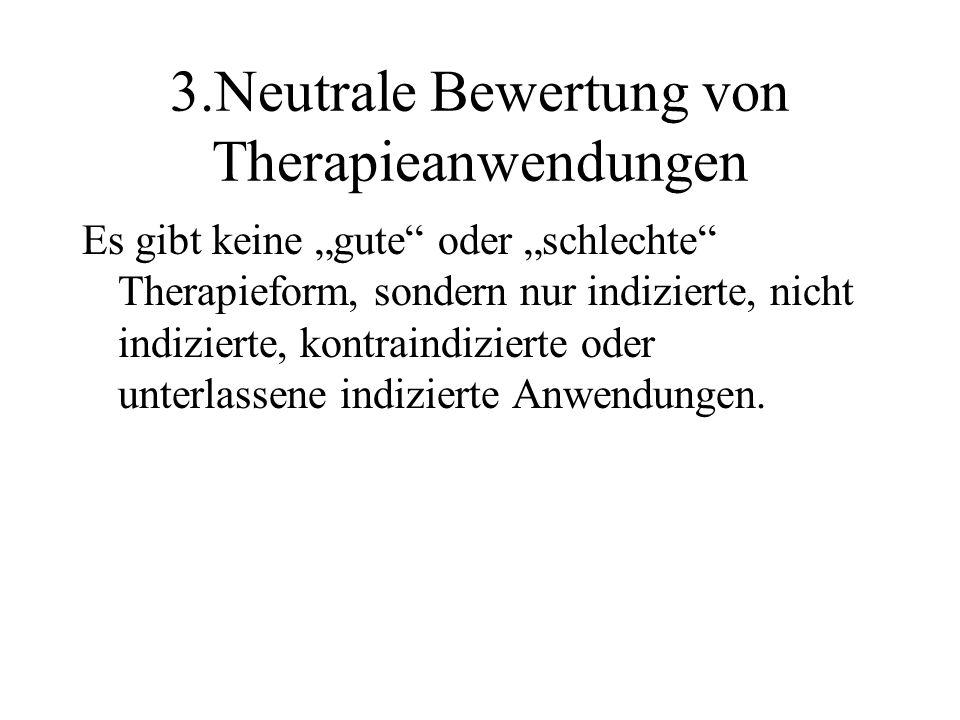 3.Neutrale Bewertung von Therapieanwendungen
