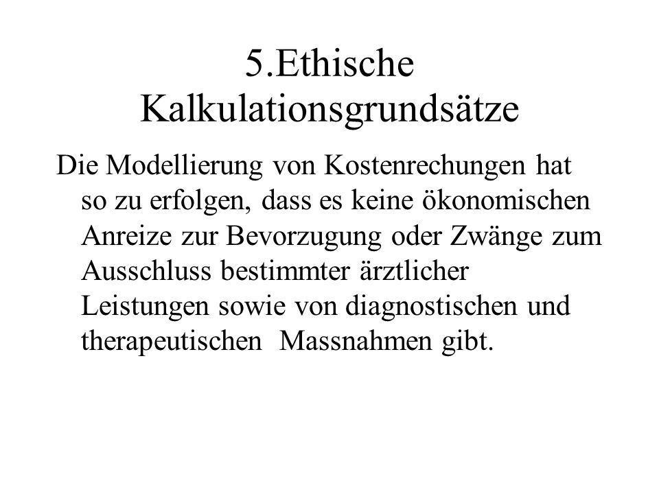 5.Ethische Kalkulationsgrundsätze
