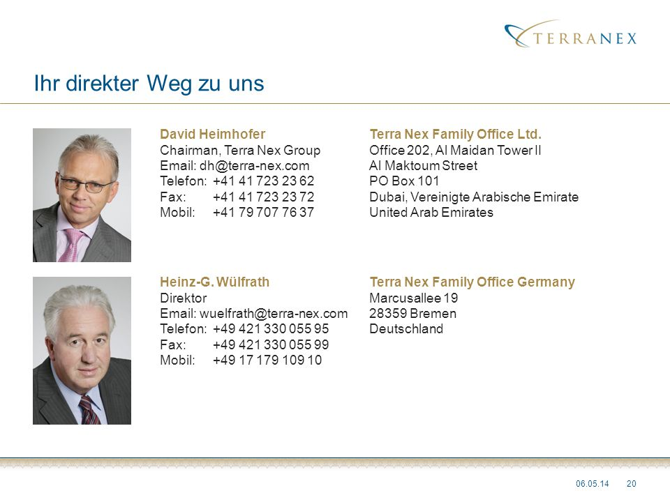 Ihr direkter Weg zu uns David Heimhofer Terra Nex Family Office Ltd.
