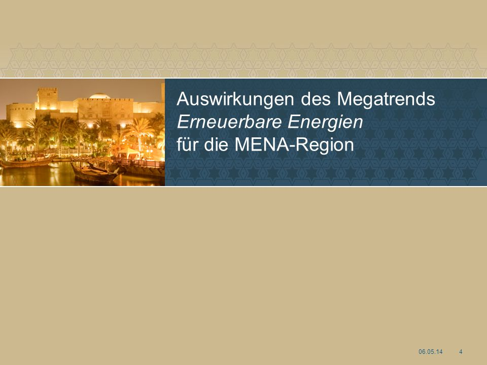 Auswirkungen des Megatrends Erneuerbare Energien für die MENA-Region