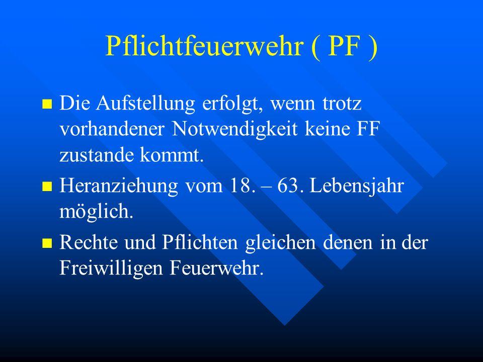 Pflichtfeuerwehr ( PF )