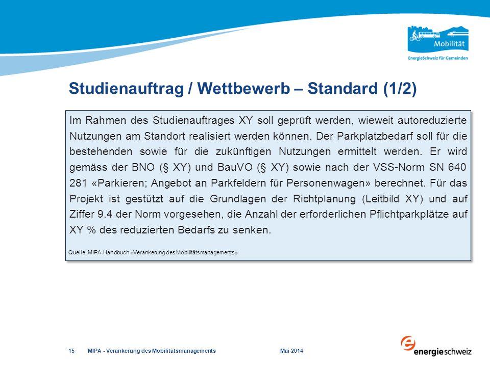 Studienauftrag / Wettbewerb – Standard (1/2)