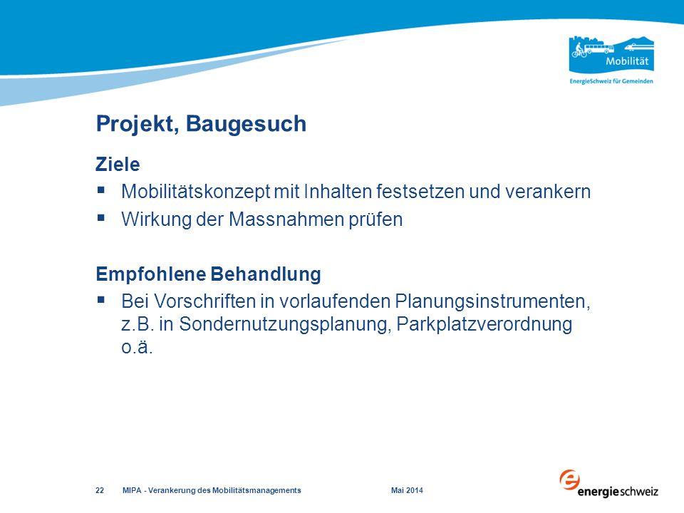 Projekt, Baugesuch Ziele