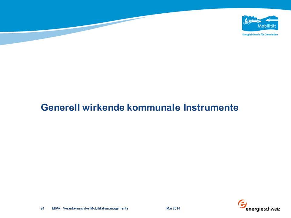 Generell wirkende kommunale Instrumente