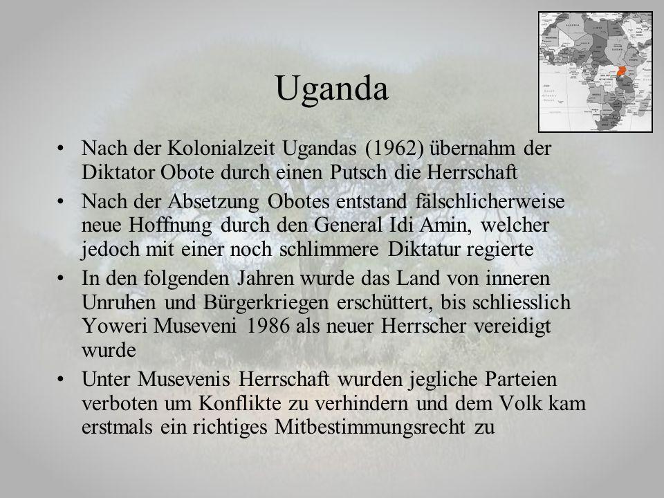 Uganda Nach der Kolonialzeit Ugandas (1962) übernahm der Diktator Obote durch einen Putsch die Herrschaft.