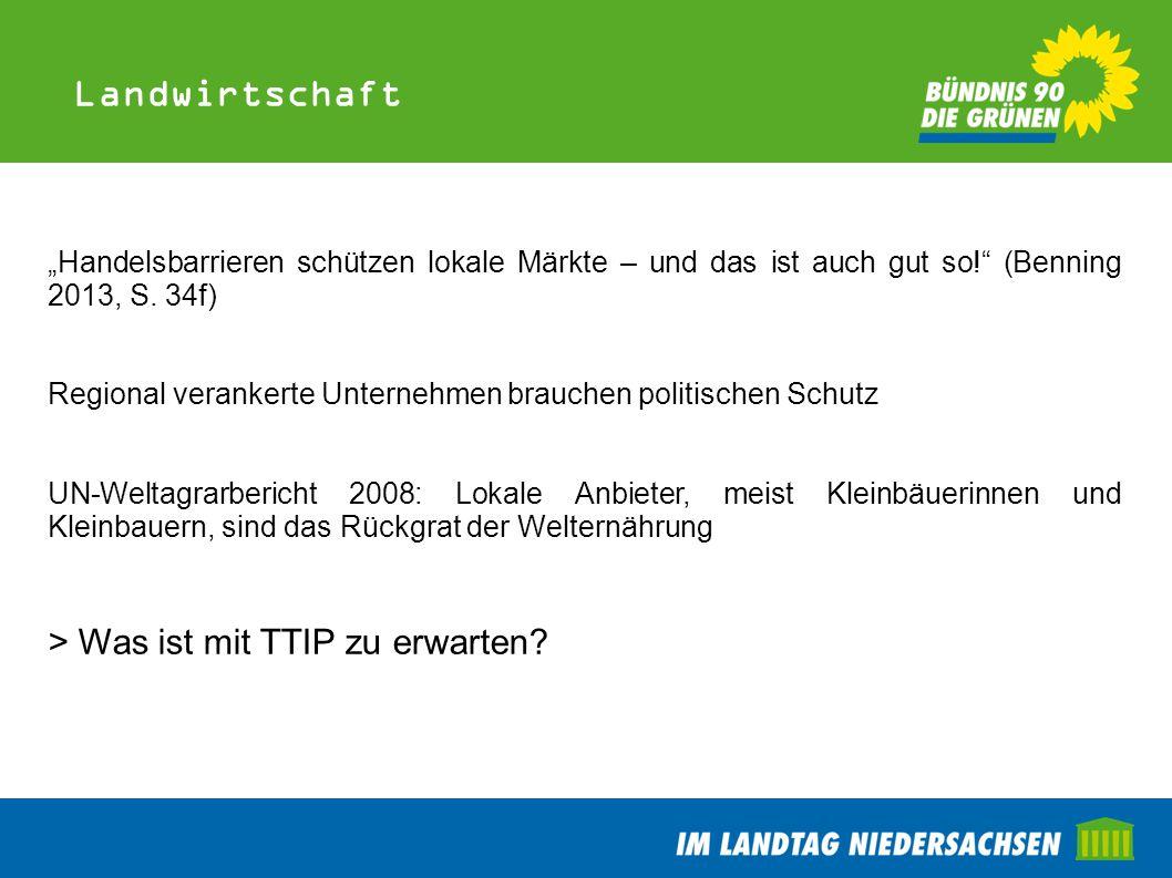 Landwirtschaft > Was ist mit TTIP zu erwarten