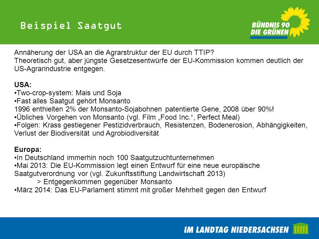 Beispiel Saatgut Annäherung der USA an die Agrarstruktur der EU durch TTIP