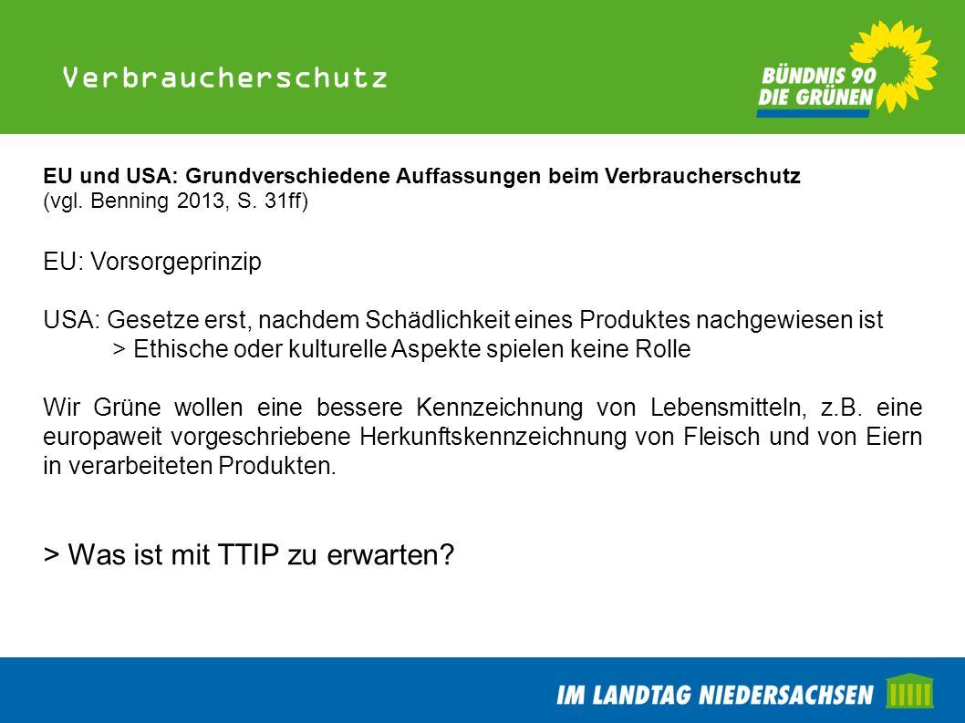 Verbraucherschutz > Was ist mit TTIP zu erwarten