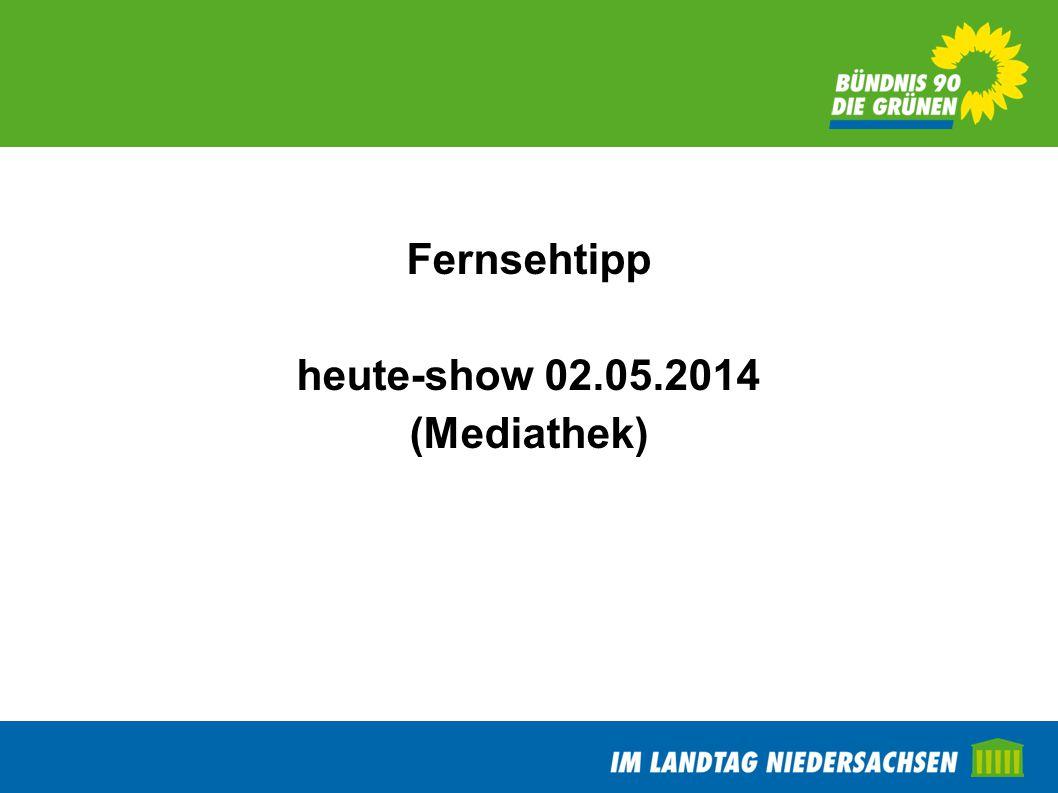 Fernsehtipp heute-show 02.05.2014 (Mediathek)