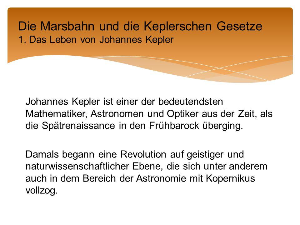 Die Marsbahn und die Keplerschen Gesetze 1