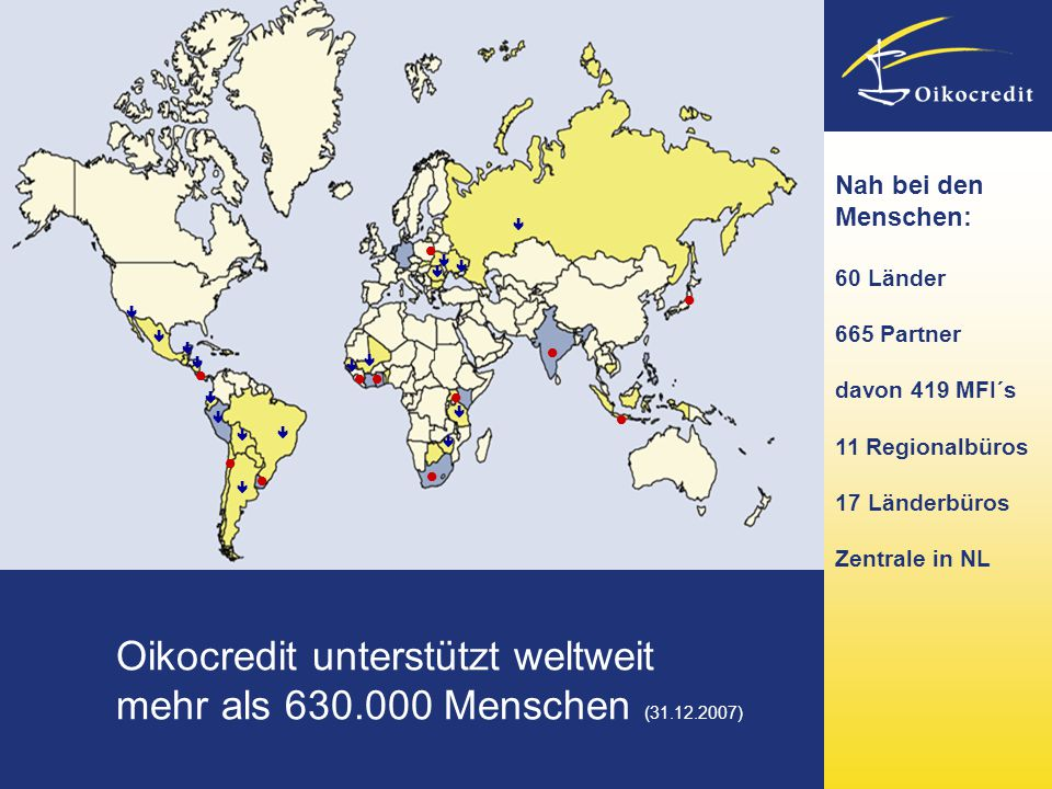 Oikocredit unterstützt weltweit mehr als 630.000 Menschen (31.12.2007)