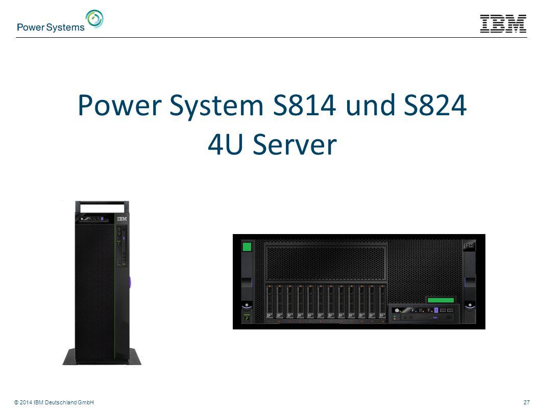 Power System S814 und S824 4U Server
